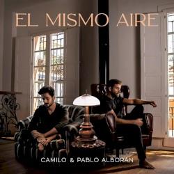 - Camilo, Pablo Alborán - El Mi