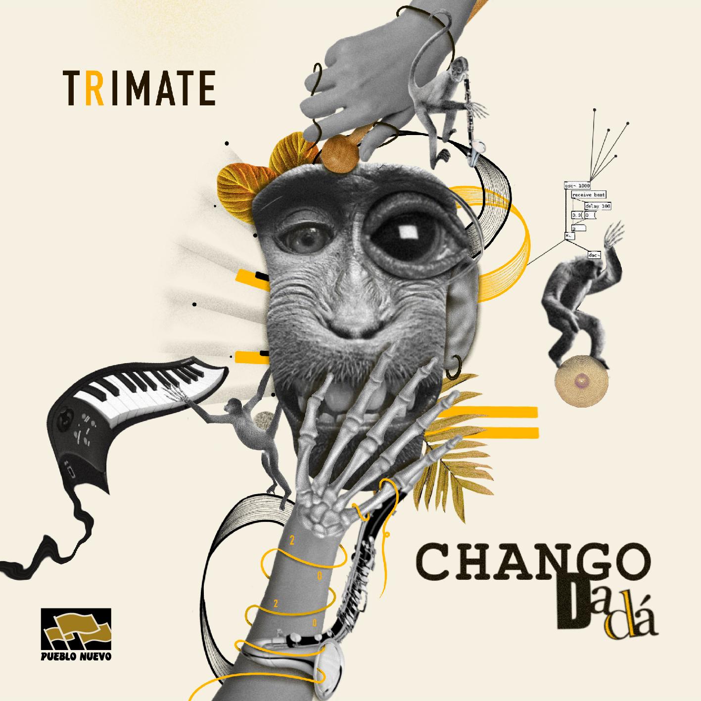 Chango Dada – Trimate