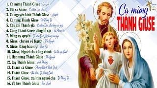 Ca mừng Thánh Giuse  - Album Tuyển Tập Thánh Ca về Thánh Giuse Hay Nhất #2