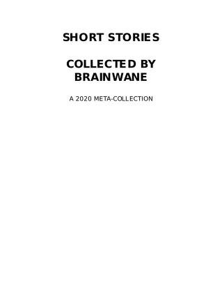 Cover of: Short Stories Collected by brainwane | metacollection by aniola & sibilatorix