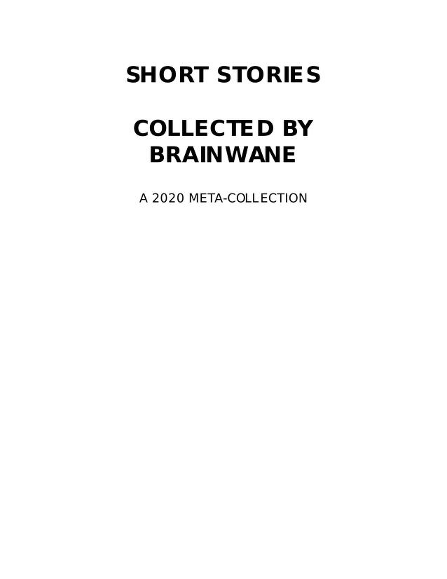 Short Stories Collected by brainwane by metacollection by aniola & sibilatorix